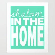 Shalom in the Home, sea foam Art Print