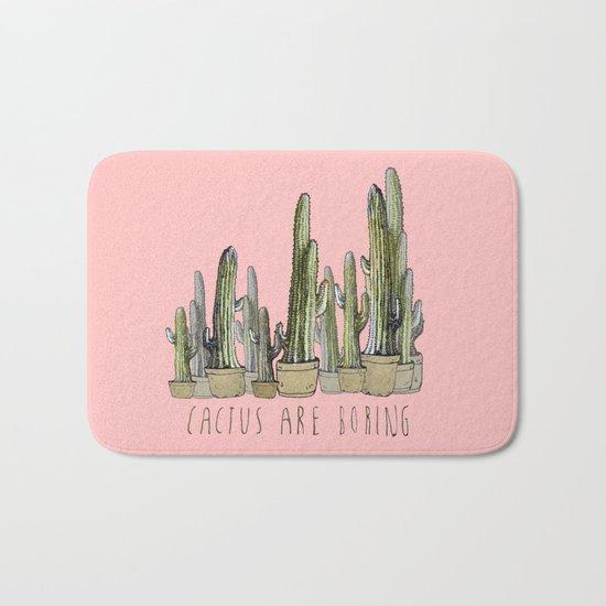 Cactus are Boring Bath Mat