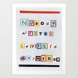 Nobody Writes Letters Anymore. Art Print