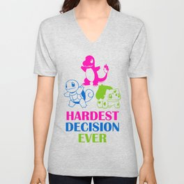 Hardest decision ever Unisex V-Neck