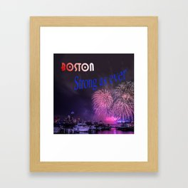 BOSTON STRONG AS EVER Framed Art Print