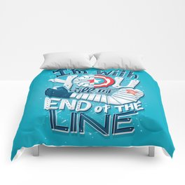 Till the end of the line Comforters