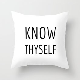 Greek Philosophy quotes - Know thyself - Socrates quotes Throw Pillow
