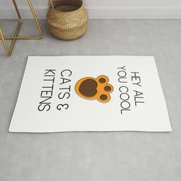 Hey All You Cool Cats & Kittens Rug