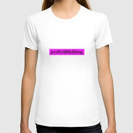 Pretty Little Thing T-shirt