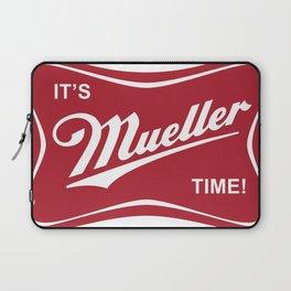 It's Mueller Time! Laptop Sleeve