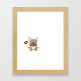 I Kissed A Frenchie And I Liked It Cute Dog Kiss Gift Idea Framed Art Print