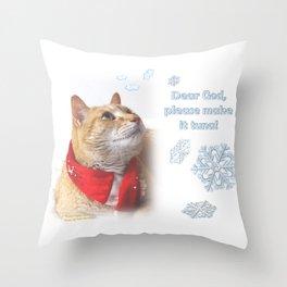 Dear God, Please Make It Tuna Throw Pillow