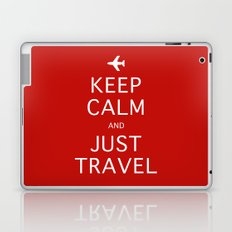 Keep Calm and Just Travel Laptop & iPad Skin