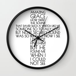 Amazing Grace, Securely Found Wall Clock