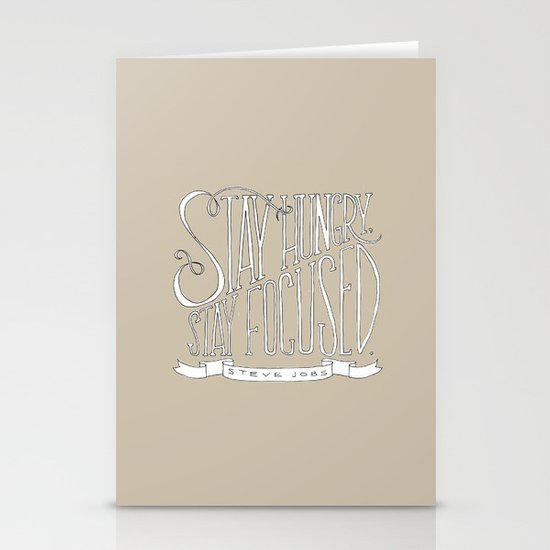Stay Hungry, Stay Focused Stationery Cards