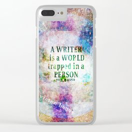 A writer is a world trapped in a person quote Clear iPhone Case