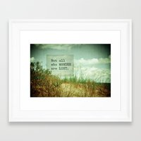 not all who wander Framed Art Prints featuring Not All Who Wander by Olivia Joy StClaire