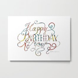 Lettering, Happy Birthday to you Metal Print