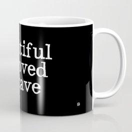 beautiful beloved & brave Coffee Mug