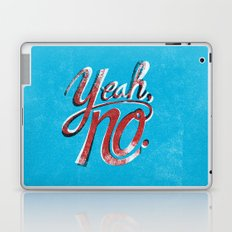 Yeah, No. Laptop & iPad Skin