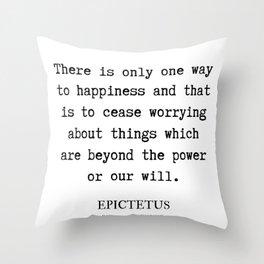 4 | Epictetus Quotes Series  | 190621 Throw Pillow
