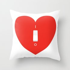 Switch Off My Heart Before You Leave Throw Pillow