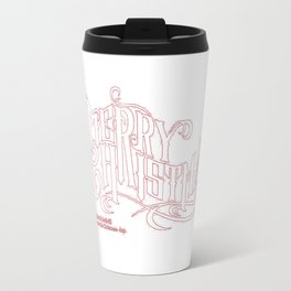 merry christmas i don't want to fight Travel Mug