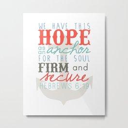 Hope as an Anchor Metal Print