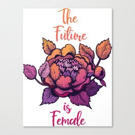 The future is female feminist lettering Canvas Print