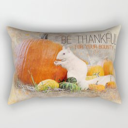 Lucky the White Squirrel Be Thankful this Thanksgiving Rectangular Pillow