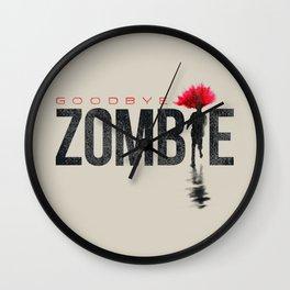 goodbye zombie! Wall Clock
