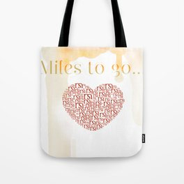 Miles to go Tote Bag