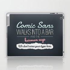 Poor Comic Sans Laptop & iPad Skin
