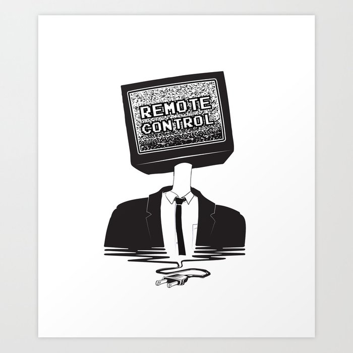 Remote Control: Kill Your TV - Fake News Art Print by allriot