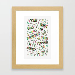 Predict The Future Framed Art Print
