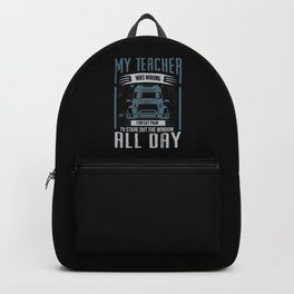 My Teacher Was Wrong Backpack