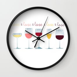 Love is Love is Love is Wine Wall Clock