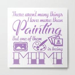 Painting Mimi Metal Print