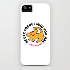 Never Forget Who You Are. iPhone (5, 5s) Slim Case