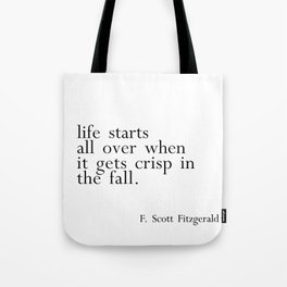 Fitzgerald fall quote Tote Bag