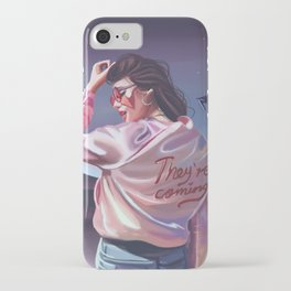 They're coming iPhone Case