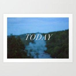 Today, humble today Art Print