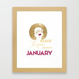 Black Queens Are Born In January - Birthday Framed Art Print