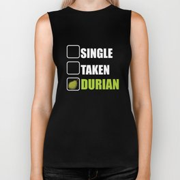 Single Taken Durian Addicts Or Lovers Funny Fruit Biker Tank