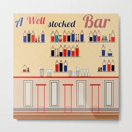 A well-stocked bar Metal Print