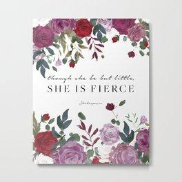 She is Fierce II Metal Print