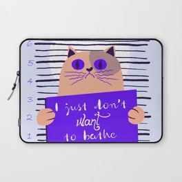 just don't want to bathe Laptop Sleeve