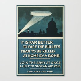 It is far better to face the bullets - WWI Poster Canvas Print