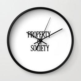 Property Of Society Wall Clock