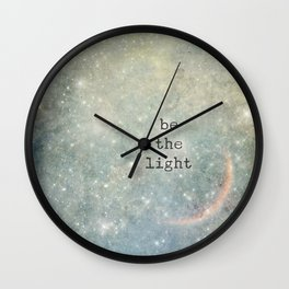 be the light Wall Clock