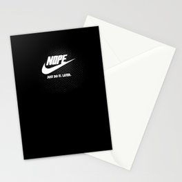 Nope – Just Do It. Later. Stationery Cards
