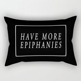 Have More Epiphanies (Black) Rectangular Pillow