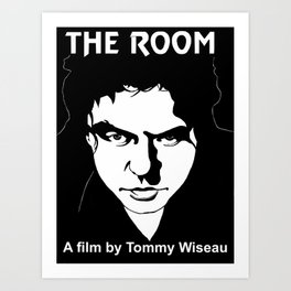 The Room- Tommy Wiseau Art Print