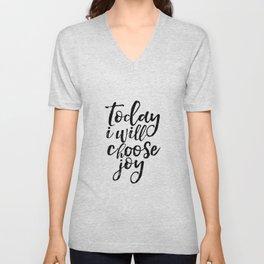 Inspirational Print,Today I Choose Joy,Positive Art,Quote Print,Wall decor,Typography Print,Wall Art Unisex V-Neck